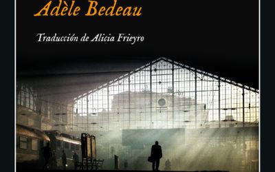 Deslumbrante laberinto de espejos – El Periódico – «La desaparición de Adèle Bedeau», de Graeme Macrae Burnet