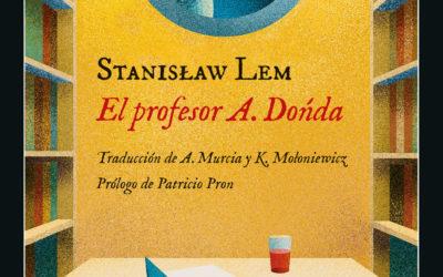 El genial profesor Dońda – «El profesor A. Dońda», de Stanisław Lem – Diario León