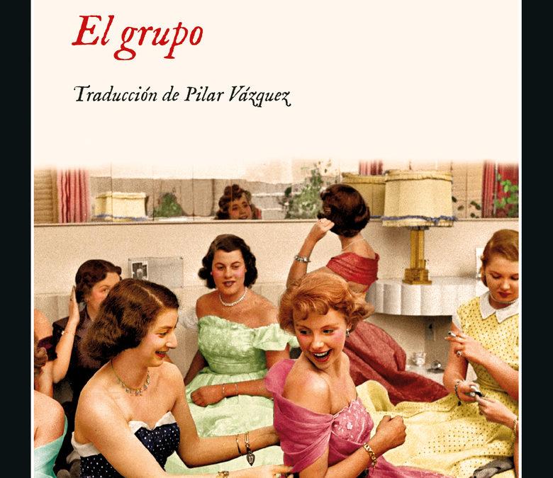 Feminismo de los años 30 y de ahora – La Opinión de Málaga – «El grupo», de Mary McCarthy