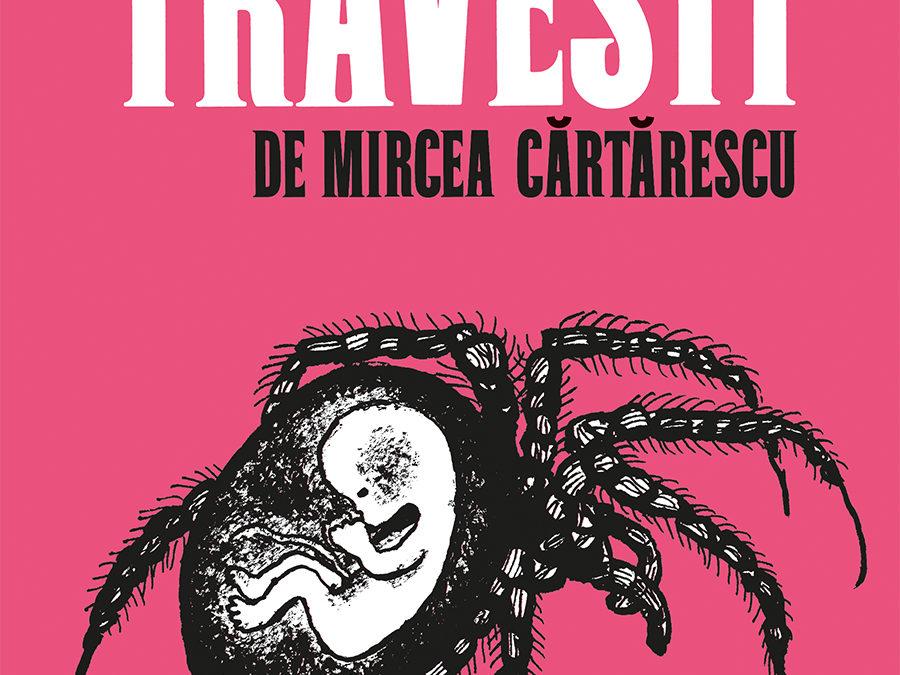 EL PROBLEMA DE LOS LIBROS DIBUJADOS A TRAICIÓN – ABC Cultural – «Travesti de Mircea Cărtărescu», de Edmond Baudoin