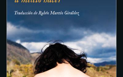 El nuevo talento literario irlandés – La Opinión de Málaga – «Una chica es una cosa a medio hacer», de Eimear McBride