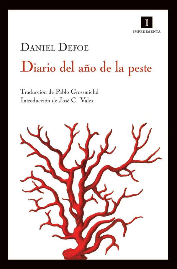 Daniel Defoe sobre la epidemia de 1665: «Vi cómo las personas se desplomaban muertas en la calle»