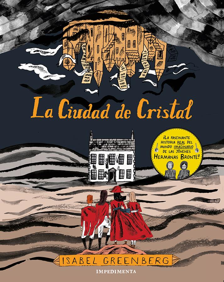 «La Ciudad de Cristal»: confinados con las hermanas Brontë